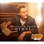 Michael W. Smith <i>Hymns</i> CD