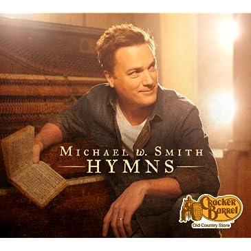 Michael W. Smith <i>Hymns</i> CD