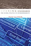 Opening Standards: The Global Politic...
