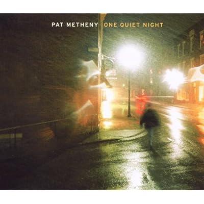 Pat Metheny One Quiet  Prodan