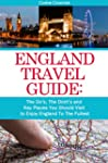 England Travel Guide: The Do's, The D...