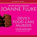 Devil's Food Cake Murder: A Hannah Swensen Mystery with Recipes Audiobook by Joanne Fluke Narrated by Suzanne Toren