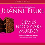 Devil's Food Cake Murder: A Hannah Swensen Mystery with Recipes (       UNABRIDGED) by Joanne Fluke Narrated by Suzanne Toren