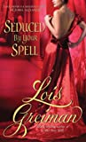 Lois Greiman Seduced By Your Spell