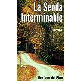 La Senda Interminable (Novela)