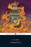 The Purple Cloud (Penguin Classics)