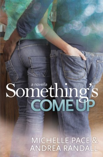Something's Come Up by Andrea Randall