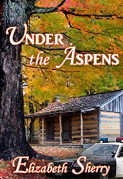 Under the Aspens (The Aspen Series) by Sherry Elizabeth
