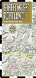 Streetwise Portland Map - Laminated City Center Street Map of Portland, Oregon - Folding pocket size travel map with Max Light Rail map