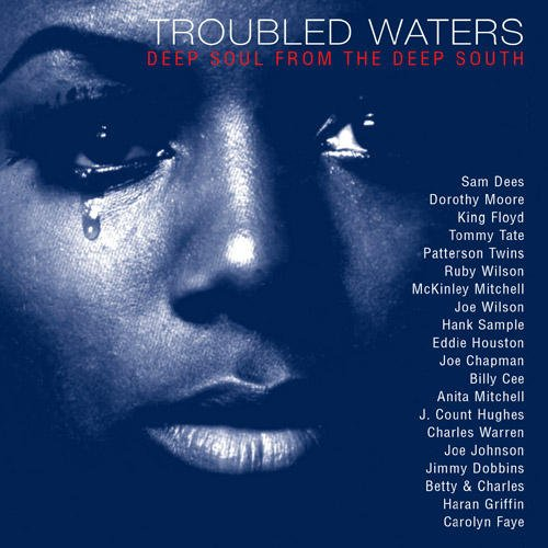 Troubled Waters-Deep Soul From the Deep South