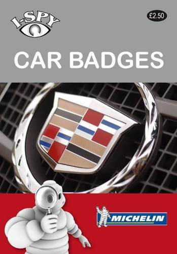I-Spy Car Badges (Michelin I-Spy Guides)