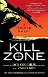 img - for Kill Zone: A Sniper Novel (Kyle Swanson Sniper Novels) book / textbook / text book