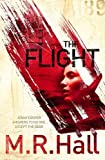 M. R. Hall The Flight (Coroner Jenny Cooper Series)
