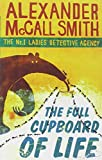 Alexander McCall Smith The Full Cupboard Of Life (No. 1 Ladies' Detective Agency)