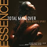 img - for The Essence Total Makeover: Body, Beauty, Spirit book / textbook / text book