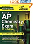 Cracking the AP Chemistry Exam, 2016...