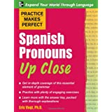 Practice Makes Perfect: Spanish Pronouns Up Close