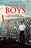 American Boys: The True Story of the Lost 74 of the Vietnam War