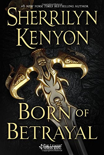 Born of Betrayal (The League: Nemesis Rising)