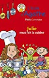 Julie nous fait la cuisine