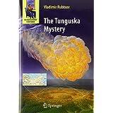 The Tunguska Mysteryby Vladimir Rubtsov