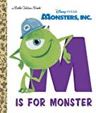 Mike Wazowski Monsters, Inc.: M Is for Monster (Little Golden Books (Random House))