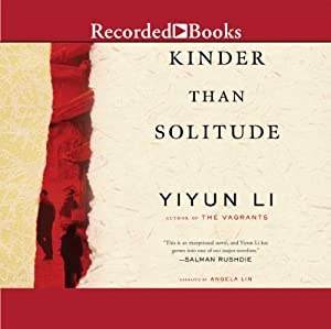 Kinder Than Solitude | [Yiyun Li]