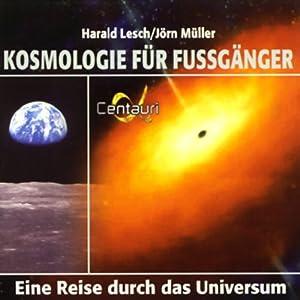 Kosmologie für Fussgänger Hörbuch