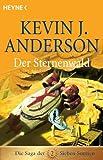 Der Sternenwald: Roman - Die Saga der Sieben Sonnen 02 - Kevin J. Anderson