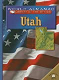 Utah: The Beehive State (World Almanac Library of the States)