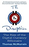 img - for The 7th Disruption: The Rise of the Digital Currency Billionaire book / textbook / text book