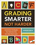 img - for Grading Smarter, Not Harder: Assessment Strategies That Motivate Kids and Help Them Learn book / textbook / text book