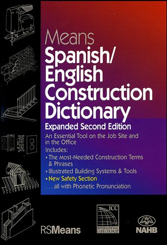Means Spanish/English Construction Dictionary - RSMeans - RS-67327A - ISBN: 087629817X - ISBN-13: 9780876298176
