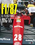 Ferrai F1/87 & F1/87/88C 1987-88 (Joe Honda Racing Pictorial series by HIRO No.11)
