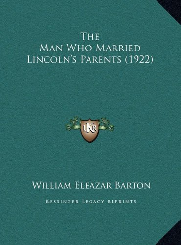 The Man Who Married Lincoln's Parents (1922)