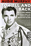 img - for To Hell and Back by Audie Murphy (25-Jul-2002) Paperback book / textbook / text book