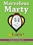 img - for Marvelous Marty (Heartfelt Stories) book / textbook / text book