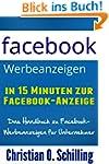 Facebook Werbeanzeigen: In 15 Minuten...