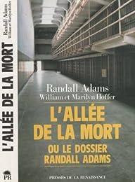 L' allée de la mort ou le dossier Randall Adams