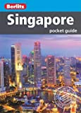 Berlitz: Singapore Pocket Guide (Berlitz Pocket Guides)