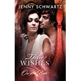 Three Wishes (Out of the Bottle Trilogy) ~ Jenny Schwartz
