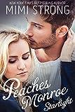 Starlight (Peaches Monroe, Book 2)