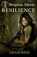 Regina Shen: Resilience (Volume 1)