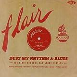 Dust My Rhythm & Blues: Flair R&B Story