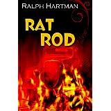 Rat Rod ~ Ralph  Hartman