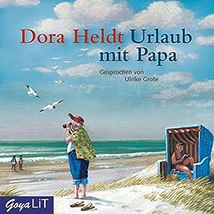 Urlaub mit Papa Hörbuch