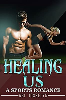 Healing Us: Sports Romance, A Comeback Uncovers Love