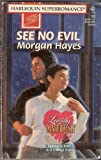 img - for See No Evil: Loving Dangerously (Harlequin Superromance No. 722) book / textbook / text book
