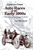 img - for Coast-To-Coast Auto Races of the Early 1900s: Three Contests That Changed the World by Curt McConnell (2000-08-03) book / textbook / text book