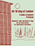 img - for Air Drying of Lumber: A Guide to Industry Practices book / textbook / text book